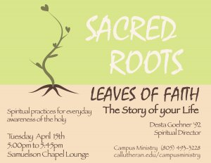 Sacred Roots, Leaves of Faith - The Story of your Life
