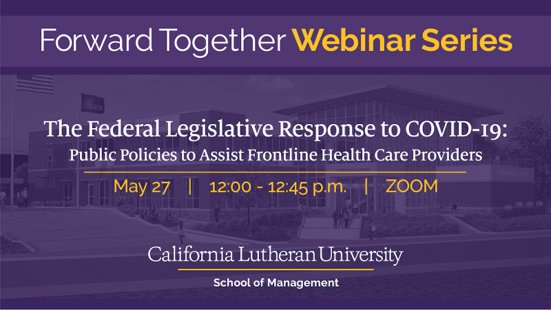 The Federal Legislative Response to COVID-19: Public Policies to Assist Frontline Health Care Providers