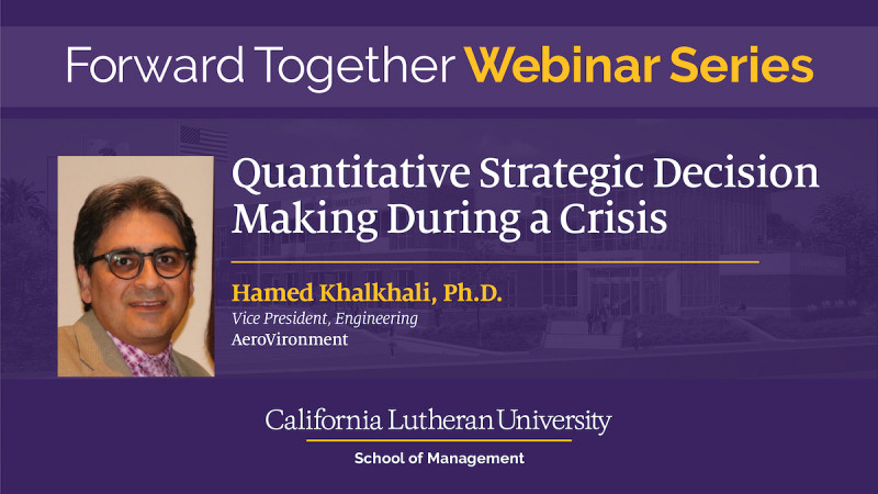 Quantitative Strategic Decision Making During a Time of Crisis