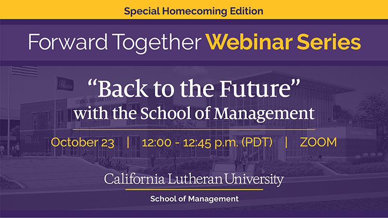 """Back to the Future"" Special Homecoming Edition with the School of Management"