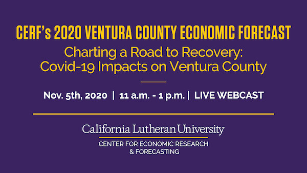 CERF's 2020 Ventura County Economic Forecast