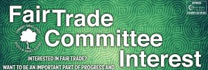 Fair Trade Committee Interest Meeting