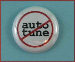 WARNING!!! Auto-Tune Not Allowed