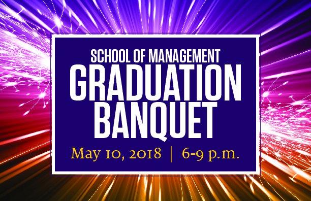 School of Management Graduation Banquet 2018