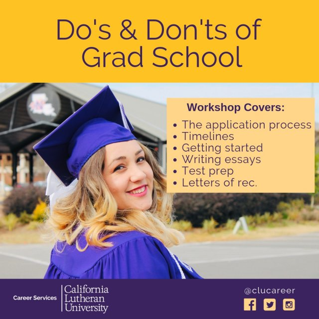 Do's and Don'ts of Grad School