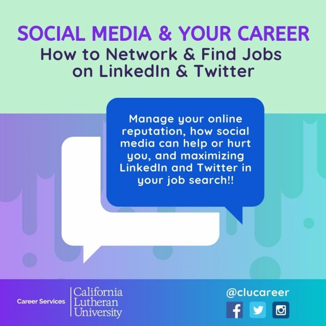 Social Media & Your Career: How to Network and Find Jobs on LinkedIn and Twitter