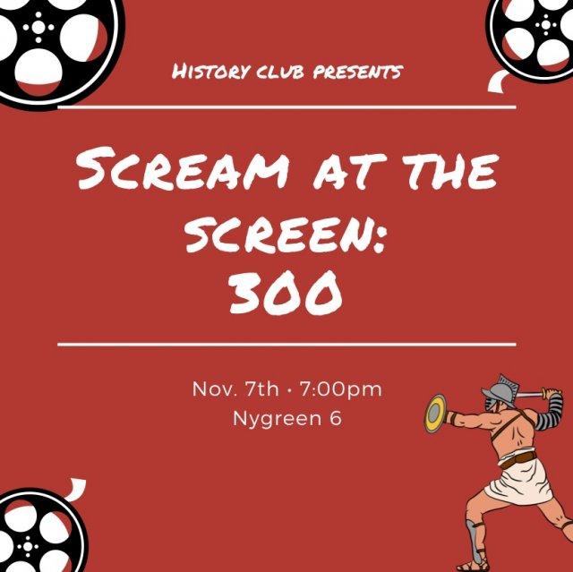 Scream at the Screen: 300
