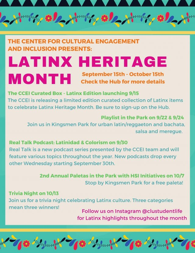 The Center for Cultural Engagement and Inclusion Presents: Latinx Heritage Month