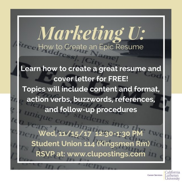 marketing u how to create an epic resume cal lutheran
