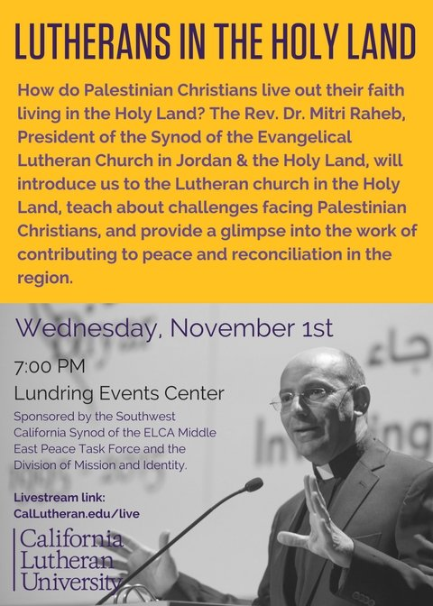 Lutherans in the Holy Land with The Rev. Dr. Mitri Raheb
