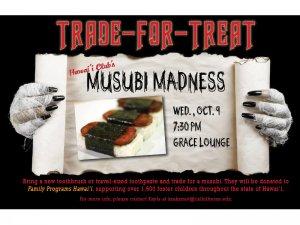 Trade-For-Treat: Musubi Madness