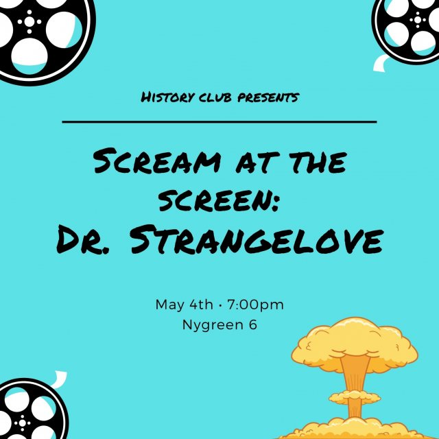 Scream at the Screen: Dr. Strangelove