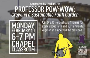 Professor POW-WOW: Growing a Sustainable Faith Garden