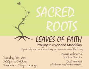 Sacred Roots, Leaves of Faith
