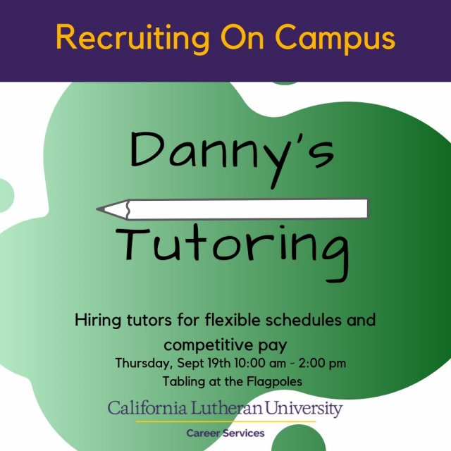 Recruiting on campus: Danny's Tutoring