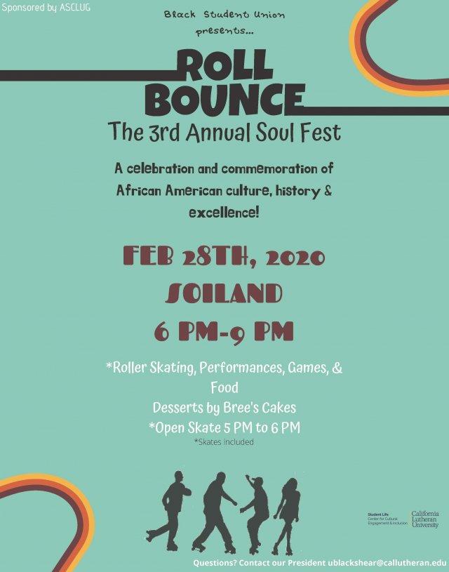 Black Student Union Presents: 3rd Annual Soul Fest