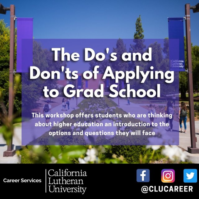 The Do's and Don'ts of Applying to Grad School
