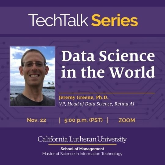 TechTalk Speaker Series: Data Science in the World